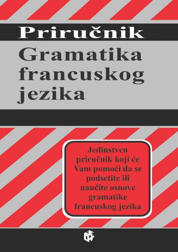 Gramatika francuskog jezika - Priručnik   3D+