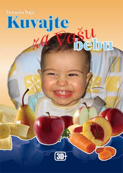 KUVAJTE ZA VAŠU BEBU - Dušanka Bajić   3D+