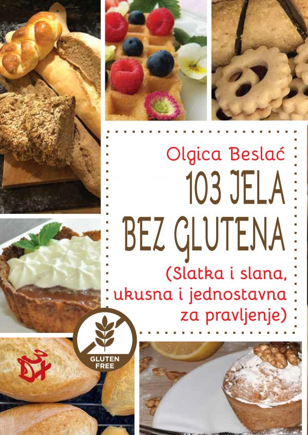 103 JELA BEZ GLUTENA - Olgica Belsać | 3D+